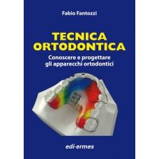 Fantozzi : tecnica ortodontica